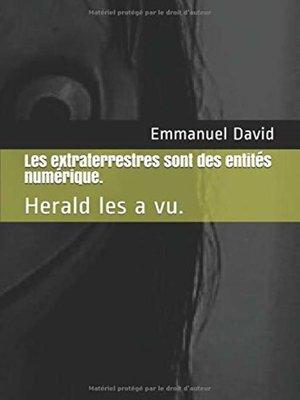 cover image of Les extraterrestres sont des entités numérique