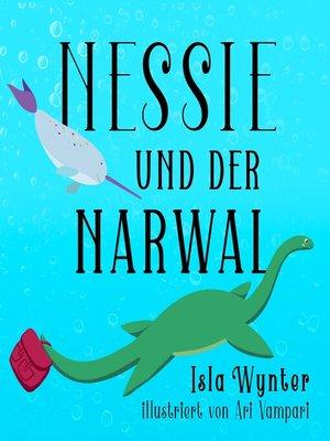 cover image of Nessie und der Narwal