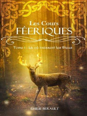 cover image of Là où naissent les dieux