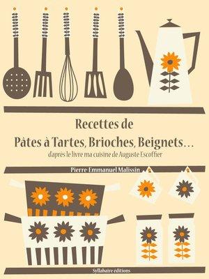 cover image of Recettes de Pâtes à Tartes, Brioches, Beignets...