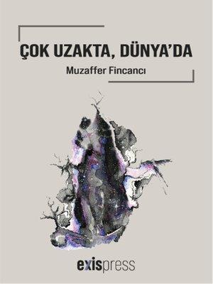 cover image of Çok Uzakta, Dünya'da