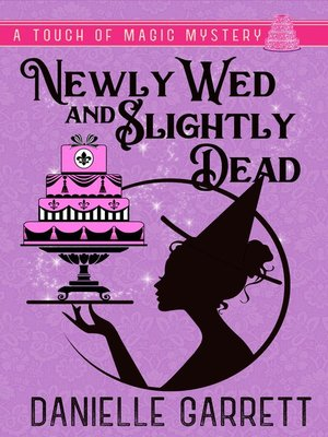cover image of Newly Wed and Slightly Dead