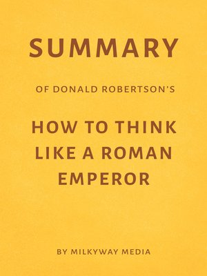 cover image of Summary of Donald Robertson's How to Think Like a Roman Emperor