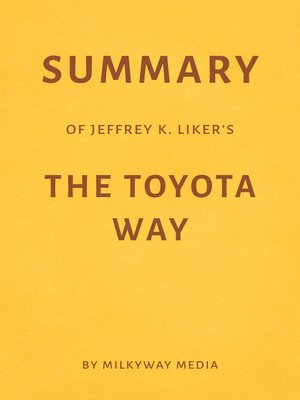 cover image of Summary of Jeffrey K. Liker's the Toyota Way