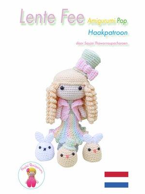 cover image of Lente Fee Amigurumi Pop Haakpatroon