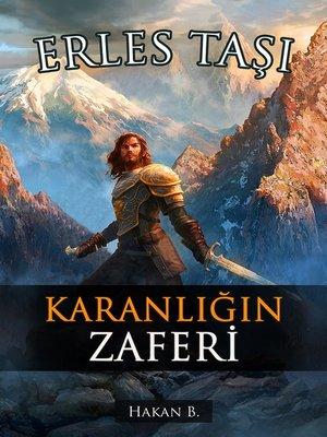 cover image of Karanlığın Zaferi: Kuzey Batı Krallıklarının Çöküşü