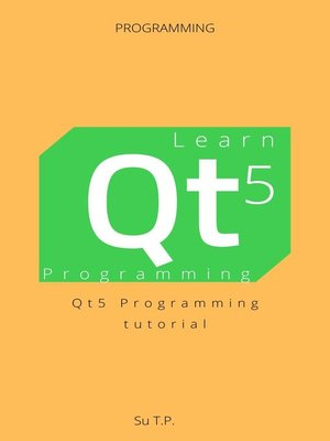 cover image of Learn Qt5 Programming