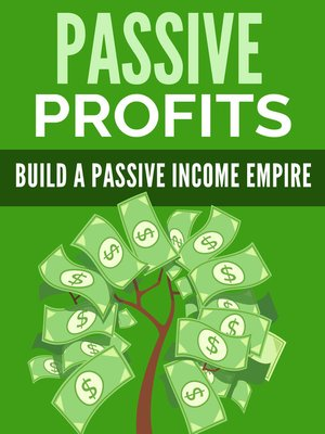 cover image of Passive Profits