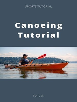 cover image of Canoeing Tutorial