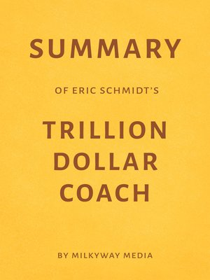 cover image of Summary of Eric Schmidt's Trillion Dollar Coach