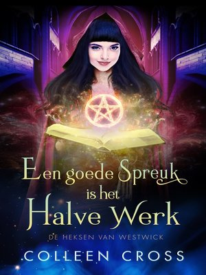 cover image of Een goede Spreuk is het Halve Werk