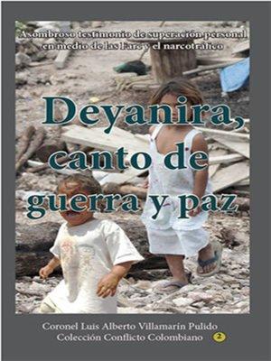 cover image of Deyanira, canto de guerra y paz