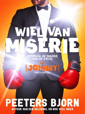 cover image of Johnny: Doorsta de miserie, win de prijs!