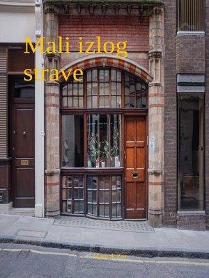 cover image of MALI IZLOG STRAVE