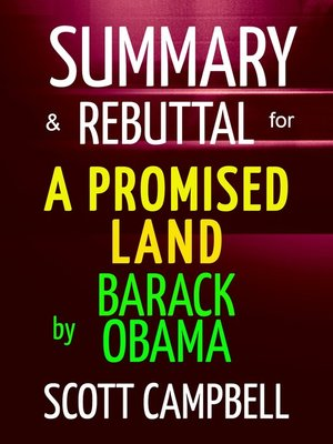 cover image of Summary & Rebuttal for a Promised Land by Barack Obama