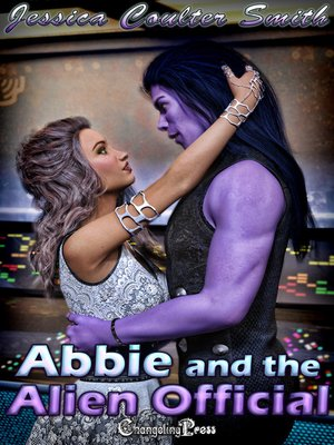 cover image of Abbie and the Alien Official