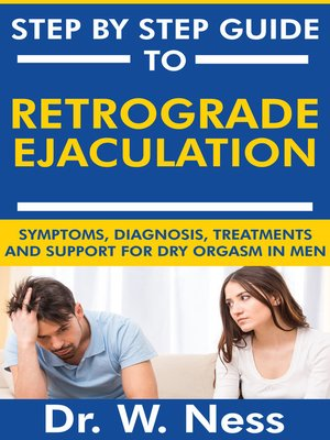 cover image of Step by Step Guide to Retrograde Ejaculation