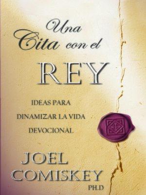 cover image of Una Cita Con El Rey