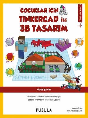 cover image of Çocuklar için Tinkercad ile 3B Tasarım
