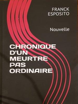 cover image of Chronique d'un meurtre pas ordinaire