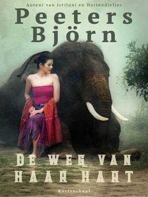 cover image of De Weg Van Haar Hart