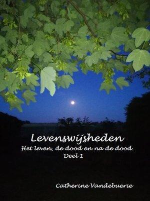 cover image of Levenswijsheden deel 1