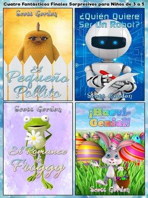 cover image of Cuatro Fantásticos Finales Sorpresivos para Niños de 3 a 5