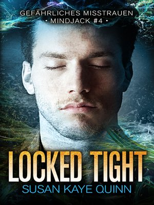 cover image of Locked Tight – Gefährliches Misstrauen