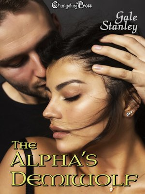 cover image of The Alpha's Demiwolf