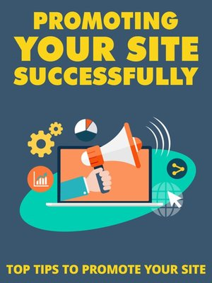 cover image of Promoting Your Site Successsfully