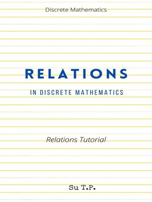 cover image of Learn Relations In Discrete Mathematics