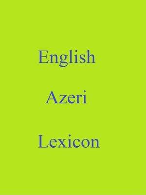 cover image of English Azeri Lexicon