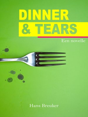 cover image of Dinner & Tears
