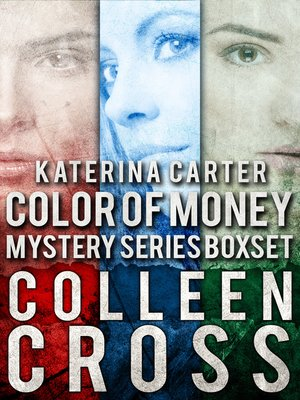 cover image of Katerina Carter Color of Money Mystery Boxed Set