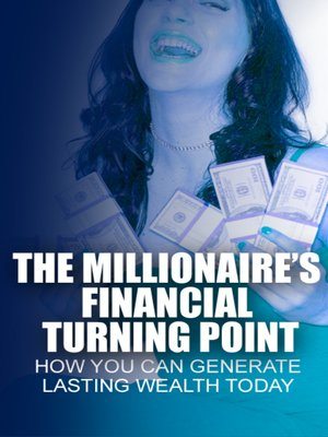 cover image of The Millionaires Financial Turning Point