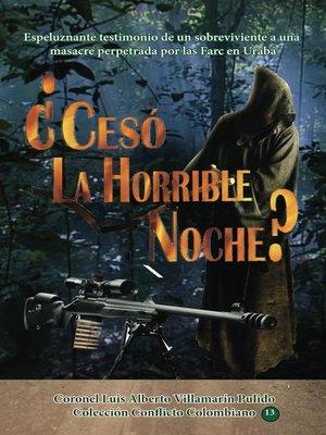 cover image of ¿Cesó la Horrible Noche?