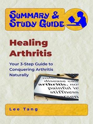 cover image of Summary & Study Guide--Healing Arthritis