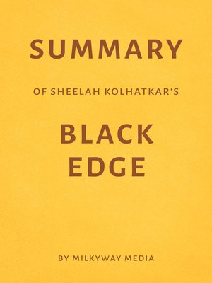 cover image of Summary of Sheelah Kolhatkar's Black Edge