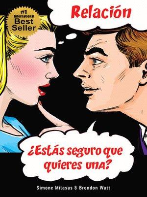 cover image of Relación ¿Estás seguro que quieres una?