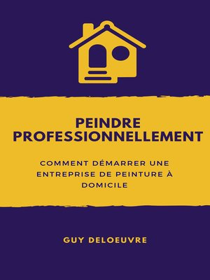 cover image of Peindre professionnellement