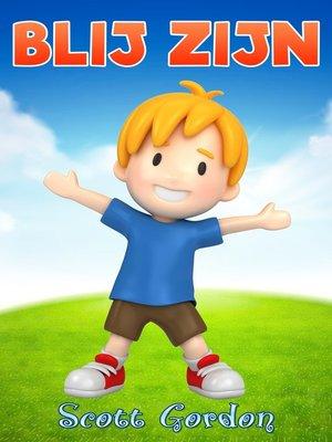 cover image of Blij Zijn