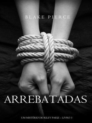 cover image of Arrebatadas