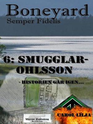 cover image of Boneyard 6- Smugglar-Ohlsson