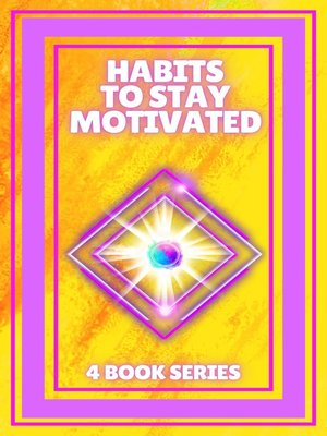 cover image of HABITS TO STAY MOTIVATED