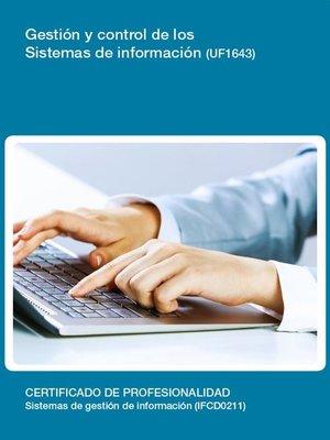 cover image of UF1643--Gestión y control de los sistemas de Información