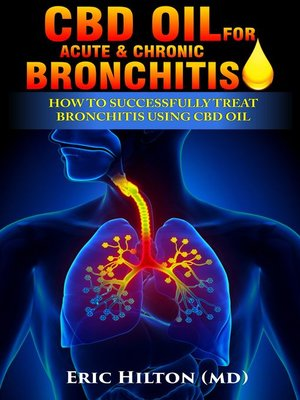 cover image of CBD OIL FOR ACUTE & CHRONIC BRONCHITIS