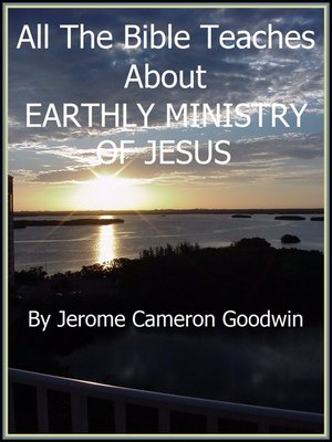 cover image of JESUS, EARTHLY MINISTRY OF