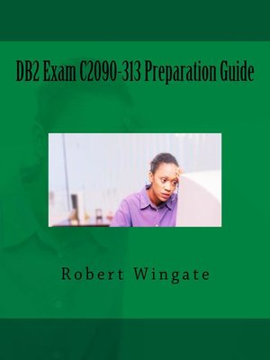 cover image of DB2 Exam C2090-313 Preparation Guide
