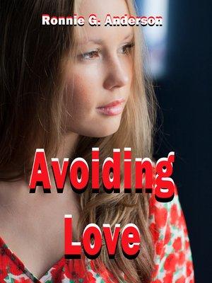 cover image of Avoiding Love
