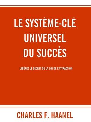 cover image of Le système-clé universel du succès